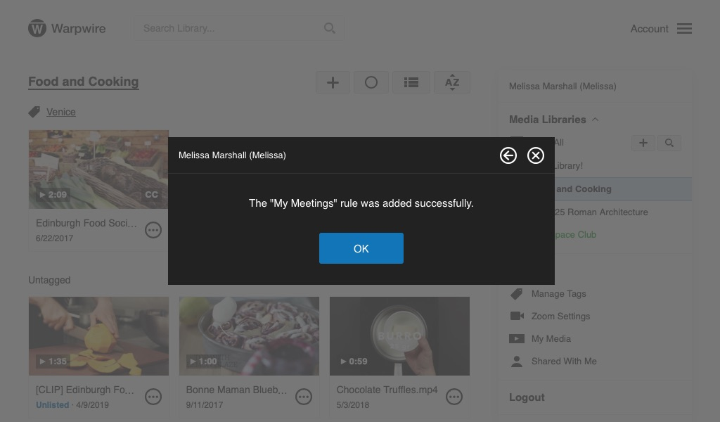 Zoom settings window with 'My meetings' rule added successfully